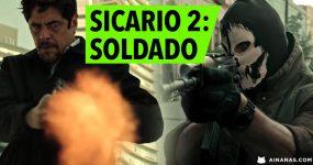 SICARIO 2: SOLDADO – Promete ainda mais ação explosiva!