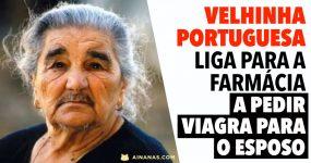 Velhota Portuguesa liga para a farmácia para COMPRAR VIAGRA