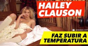 Hailey Clauson faz subir a temperatura