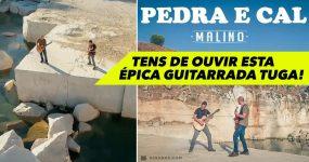 """MALINO: Guitarristas tugas estão aqui de """"Pedra e Cal"""""""