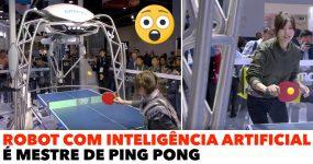 ROBOT com Inteligência Artificial é Mestre de PING PONG