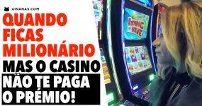 Quando PENSAS que acabaste de ficar milionário… mas o casino não quer!