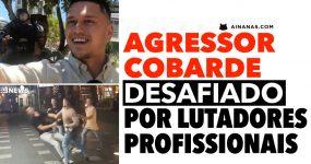 Cobarde está a ser Desafiado por LUTADORES PROFISSIONAIS