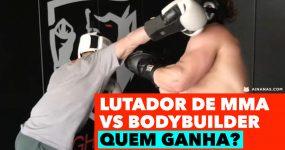 LUTADOR DE MMA contra BODYBUILDER. Quem ganha?