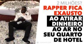 Rapper FICA EXAUSTO de Atirar Dinheiro ao Ar