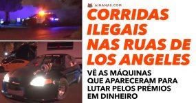 CORRIDAS ILEGAIS nas ruas de Los Angeles