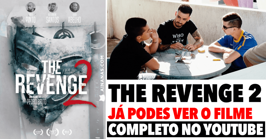 THE REVENGE 2: perdeste no cinema? já podes ver no YouTube!