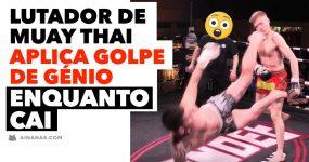 Lutador de Muay Thai Aplica Golpe Genial ENQUANTO CAI