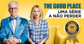 Série Recomendada: THE GOOD PLACE