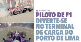 Piloto de F1 diverte-se no Terminal de Carga do Porto de Lima