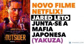 THE OUTSIDER: Jared Leto junta-se à Mafia Japonesa YAKUZA