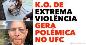 K.O. de extrema violência gera polémica no UFC