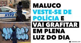 Maluco VESTE-SE DE POLÍCIA e vai Grafitar em Plena Luz do Dia