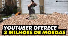 Youtuber oferece 3 MILHÕES DE MOEDAS a um subscritor