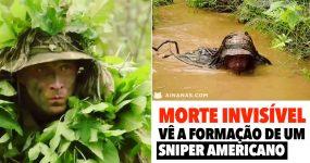 MORTE INVISÍVEL: Vê a formação de um Sniper Americano