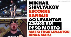 MIKHAIL SHIVLYAKOV escorre sangue ao levantar 426kg em peso morto