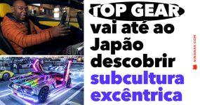 TOP GEAR vai até ao Japão descobrir subcultura excêntrica