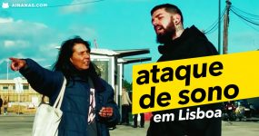 ATAQUE DE SONO em Lisboa