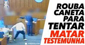 Rouba Caneta para TENTAR MATAR TESTEMUNHA em Tribunal