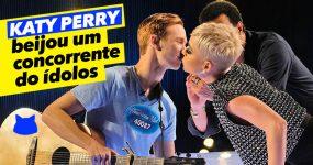 KATY PERRY beija concorrente do ídolos que nunca tinha beijado uma rapariga