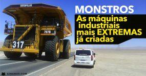 MONSTROS: As máquinas industriais mais EXTREMAS já criadas