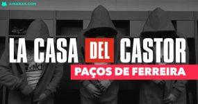 CASA DE PAPEL: Paços de Ferreira inspira-se na série