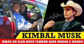KIMBAL MUSK: O irmão do Elon também quer mudar o mundo