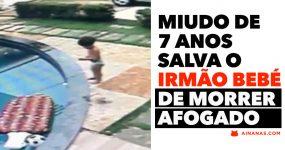 Miudo de 7 anos salva o irmão bebé de MORRER AFOGADO