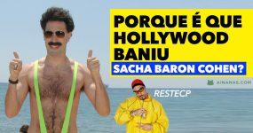 Porque é que Hollywood BANIU Sacha Baron Cohen?