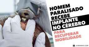 Homem paralisado recebe IMPLANTE NO CÉREBRO