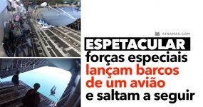 ESPETACULAR: forças especiais lançam barcos de avião e saltam a seguir