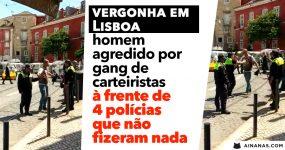 VERGONHA: homem agredido por carteiristas à frente de 4 polícias.. que não fizeram nada