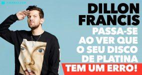 DILLON FRANCIS passa-se ao ver que o seu disco de platina tem um erro!