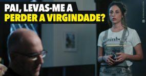 Pai, levas-me a perder a virgindade?