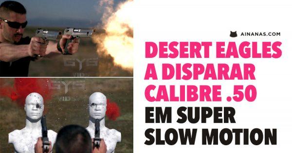 Duas DESERT EAGLES a disparar cal 50 em SUPER SLOW MOTION