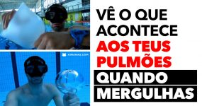 Eis o que acontece AOS TEUS PULMÕES quando mergulhas