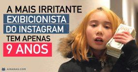 A mais irritante exibicionista do Instagram tem apenas 9 anos