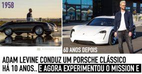 ADAM LEVINE conduz um Porsche clássico há 10 anos.. e agora experimentou o MISSION E