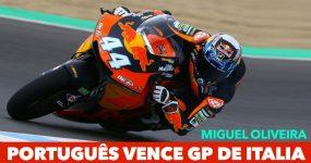 MIGUEL OLIVEIRA: Português vence GP de Itália de Moto2