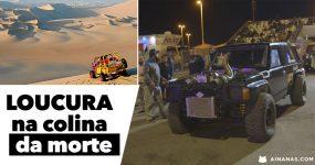 Loucura na COLINA NA MORTE ( Emirados )
