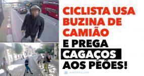 Ciclista usa BUZINA DE CAMIÃO e prega cagaços aos peões!