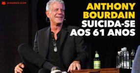 Anthony Bourdain Suicidou-se aos 61 Anos