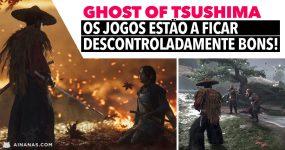 GHOST OF TSUSHIMA: os jogos estão a ficar descontroladamente bons!