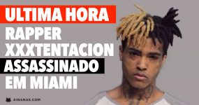 Rapper Xxxtentacion ASSASSINADO em Miami