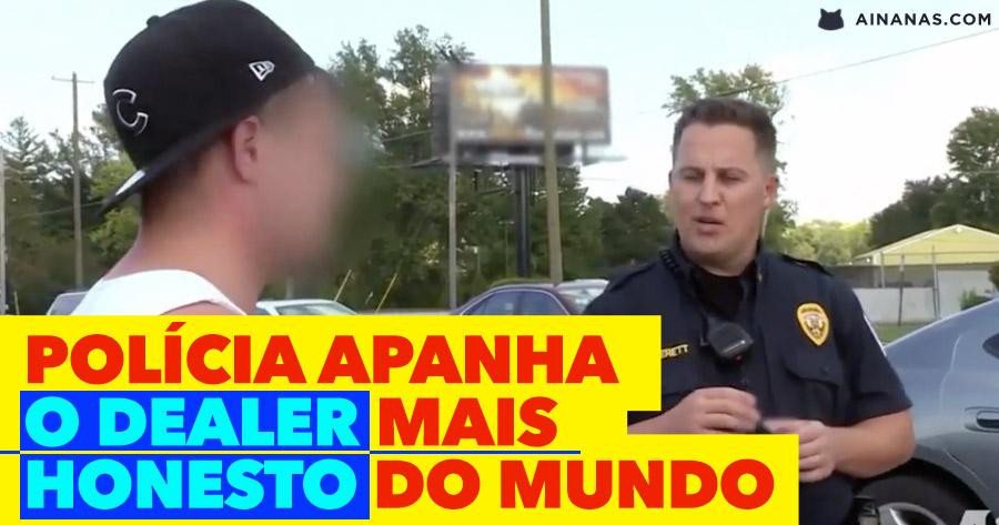 Polícia Apanha o Dealer MAIS HONESTO de Sempre