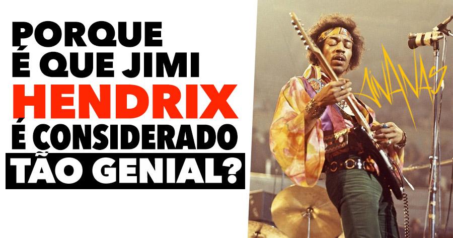 Porque é que JIMI HENDRIX é considerado TÃO GENIAL?
