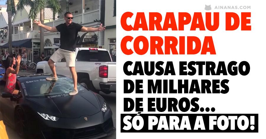 Idiota causa milhares de euros em estragos só para a foto