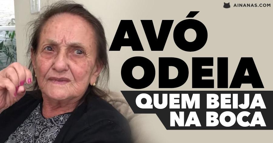 A avó que ODEIA quem beija na boca