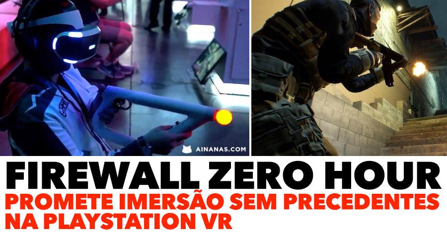FIREWALL ZERO HOUR promete imersão sem precedentes na Playstation VR