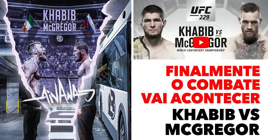 MCGREGOR vs KHABIB: finalmente vai acontecer!